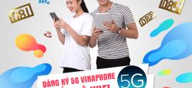 Hướng dẫn đăng ký 5G Vinaphone 1 tháng, 1 năm mới nhất 2019