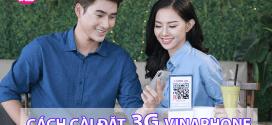 Hướng dẫn cách cài đặt 3G Vinaphone cấu hình 3G Vinaphone miễn phí