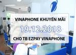 Chương trình khuyến mãi Vinaphone ngày 19/12/2018 cho TB trả sau