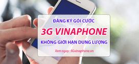 Cách đăng ký gói cước 3G Vinaphone trọn gói không giới hạn dung lượng GIÁ RẺ 2019