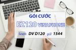 Hướng dẫn cú pháp đăng ký gói cước EZ120 Vinaphone