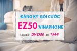 Ưu đãi 3GB data chỉ 50k/tháng khi đăng ký gói cước EZ50 Vinaphone