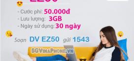 Đăng ký gói cước EZ50 Vinaphone cho Ezcom có 3GB chỉ 50.000đ