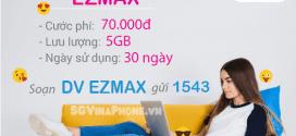 Đăng ký gói cước EZMAX Vinaphone trọn gói chỉ với 70.000đ/tháng