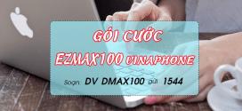 Cách đăng ký gói cước EZMAX100 Vinaphone tặng 9GB data chỉ 100k/tháng
