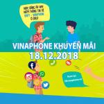 Khuyến mãi Vinaphone vào ngày vàng 18/12/2018 ưu đãi tiền nạp có điều kiện