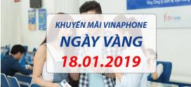 Khuyến mãi Vinaphone ngày 18/1/2019 ưu đãi CỰC KHỦNG trên toàn quốc