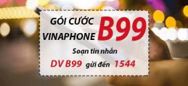 Đăng ký gói cước B99 Vinaphone miễn phí gọi, nhắn tin, data cả tháng