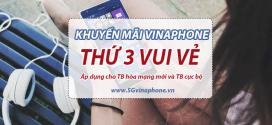 Khuyến mãi Vinaphone thứ 3 vui vẻ tặng 20% giá trị nạp tiền ngày 6/8/2019