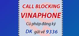 Hướng dẫn đăng ký dịch vụ chặn cuộc gọi Call Blocking Vinaphone