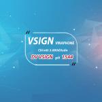 Hướng dẫn cú pháp đăng ký dịch vụ vSign của Vinaphone