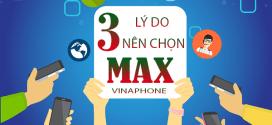 3 lý do nên chọn gói cước 4G MAX Vinaphone mà không phải gói nào khác