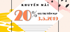 Khuyến mãi Vinaphone ngày 3/5/2019 tặng 20% tiền nạp bất kỳ