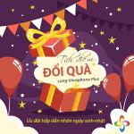 Quy định tặng điểm tích lũy cho hội viên Vinaphone Plus ngày sinh nhật