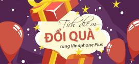 Quy định tặng điểm trong dịp sinh nhật cho Hội Viên Vinaphone Plus