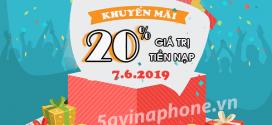 Vinaphone khuyến mãi ngày 7/6/2019 ưu đãi 20% tiền nạp toàn quốc