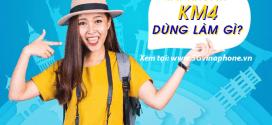 Tài khoản KM4 Vinaphone là gì? Cách sử dụng tài khoản KM4 Vinaphone
