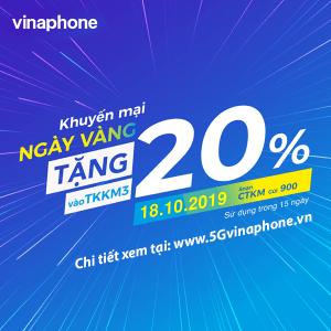 Vinaphone khuyến mãi ngày 18/10/2019 ưu đãi 20% tiền nạp toàn quốc