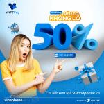 Vinaphone khuyến mãi ngày 25/10/2019 ưu đãi 50% tiền nạp ngày vàng