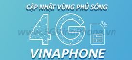 Cập nhật các vùng phủ sóng 4G Vinaphone trên toàn quốc mới nhất