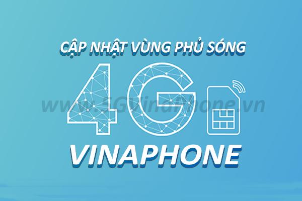 Cập nhật danh sách vùng phủ sóng 4G Vinaphone