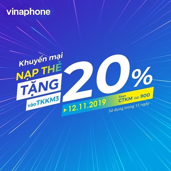 Khuyến mãi Vinaphone thứ 3 vui vẻ tặng 20% giá trị nạp tiền ngày 12/11/2019