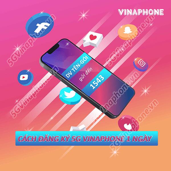 Hướng dẫn cách đăng ký gói cước 5G vinaphone 1 ngày