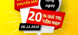 Khuyến mãi Vinaphone ngày 6/12/2019 ưu đãi 20% giá trị tiền nạp bất kỳ