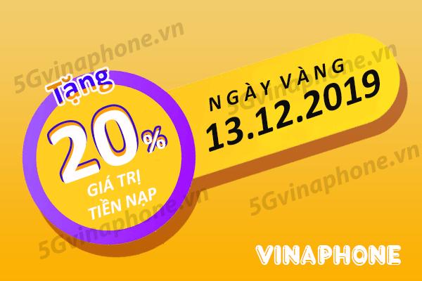 Vinaphone khuyến mãi ngày 13/12/2019 ưu đãi NGÀY VÀNG trên toàn quốc