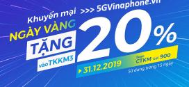 Vinaphone khuyến mãi ngày 31/12/2019 tặng 20% tiền nạp trên toàn quốc
