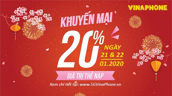 Thông tin chi tiết về khuyến mãi Vinaphone ngày 21/1 và 22/1/2020