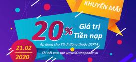 Vinaphone khuyến mãi ngày 21/2/2020 tặng 20% tiền nạp cục bộ