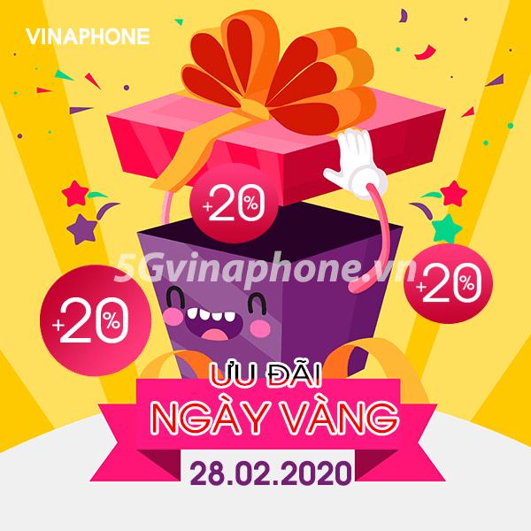 Khuyến mãi Vinaphone ngày 28/2/2020 ưu đãi ngày vàng toàn quốc