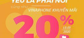 Khuyến mãi Vinaphone ngày 13/3/2020 tặng 20% tiền nạp từ 50.000đ