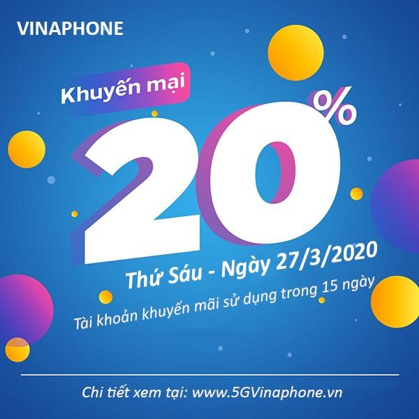 Thông tin chi tiết chương trình khuyến mãi Vinaphone ngày 27/3/2020 ưu đãi ngày vàng toàn quốc