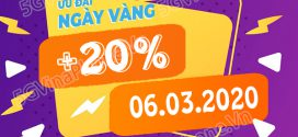 Vinaphone khuyến mãi ngày 6/3/2020 tặng 20% giá trị tiền nạp toàn quốc