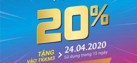 Khuyến mãi Vinaphone ngày 24/4/2020 ưu dãi 20% tiền nạp toàn quốc