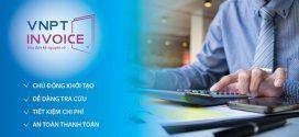 Hướng dẫn đăng ký và sử dụng hóa đơn điện tử VNPT (VNPT Invoice)