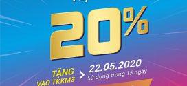 Khuyến mãi Vinaphone ngày 22/5/2020 tặng 20% giá trị nạp tiền cục bộ