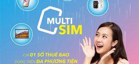 MultiSIM Vinaphone là gì? Đăng ký MultiSIM của Vinaphone 1 số dùng nhiều thiết bị