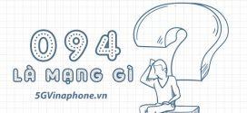 Đầu số 094 là mạng gì? Ý nghĩa phong thủy đầu số 094?