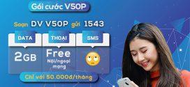 Đăng ký gói V50P Vinaphone ưu đãi 5GB, 110p gọi Free chỉ 50k/tháng