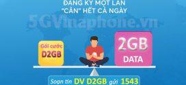 Đăng ký gói cước D2GB Vinaphone chỉ 5K nhận 2GB data/ngày