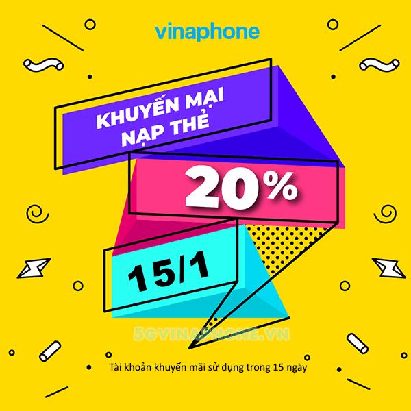 Khuyến mãi Vinaphone ngày 15/1/2021 ưu đãi 20% giá trị nạp tiền ngày vàng