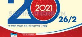 Vinaphone khuyến mãi ngày 26/2/2021 tặng 20% giá trị tiền nạp bất kỳ