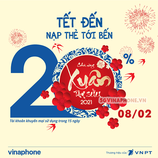Vinaphone khuyến mãi ngày 8/2/2021 ưu đãi 20% giá trị tiền nạp toàn quốc