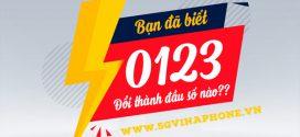 0123 là mạng gì? Sim đầu số 0123 chuyển thành đầu số 10 số nào?