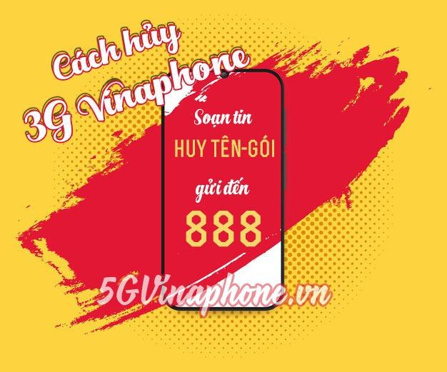 Cách hủy gói cước 3G Vinaphone, hủy 3G Vinaphone nhanh nhất
