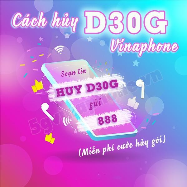 Hướng dẫn cách hủy gói D30G Vinaphone nhanh nhất