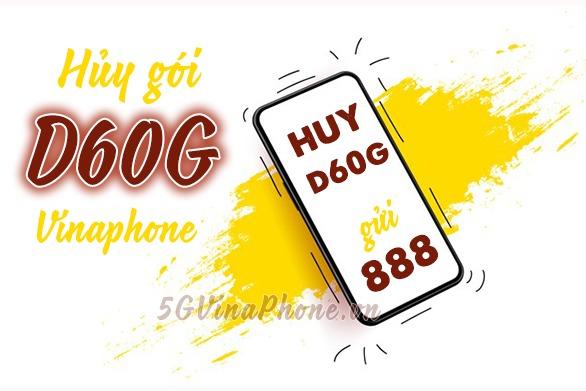 Hướng dẫn cách hủy gói cước D60G vinaphone bằng tin nhắn